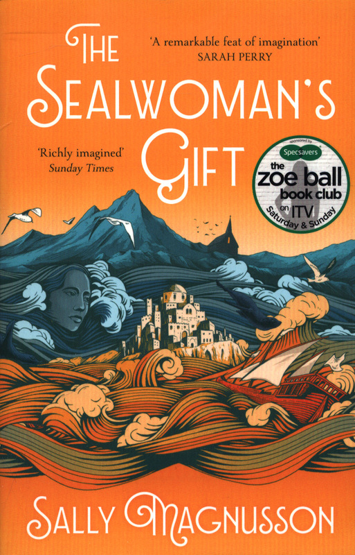 The Sealwoman's Gift: Sally Magnusson